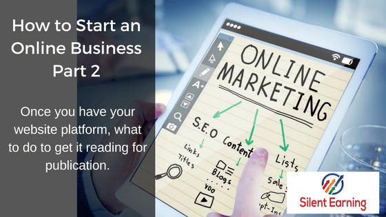 What you need to start an online marketing business – Part 2