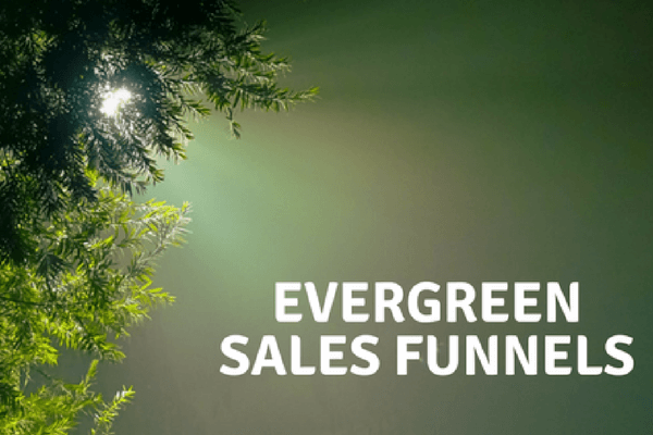 Evergreen Sales Funnels – How Do They Work